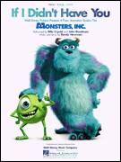 Cover icon of If I Didn't Have You (from Monsters, Inc.) sheet music for voice, piano or guitar by Billy Crystal and John Goodman, Billy Crystal, John Goodman, Monsters, Inc. (Movie) and Randy Newman, intermediate skill level