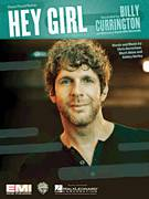 Cover icon of Hey Girl sheet music for voice, piano or guitar by Billy Currington, intermediate skill level