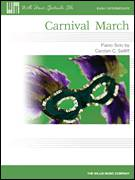 Cover icon of Carnival March sheet music for piano solo (elementary) by Carolyn C. Setliff, beginner piano (elementary)
