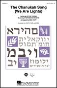 Cover icon of The Chanukah Song (We Are Lights) sheet music for choir (SATB: soprano, alto, tenor, bass) by Mac Huff, Stephen Schwartz and Steve Young, intermediate skill level