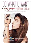 Cover icon of Do What U Want sheet music for voice, piano or guitar by Lady Gaga, intermediate skill level