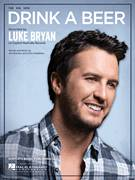 Cover icon of Drink A Beer sheet music for voice, piano or guitar by Luke Bryan, intermediate skill level