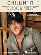 Cover icon of Chillin' It sheet music for voice, piano or guitar by Cole Swindell, intermediate skill level