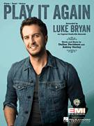 Cover icon of Play It Again sheet music for voice, piano or guitar by Luke Bryan, Ashley Gorley and Dallas Davidson, intermediate skill level