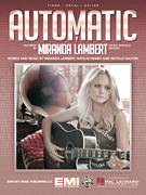 Cover icon of Automatic sheet music for voice, piano or guitar by Miranda Lambert, Natalie Hemby and Nicolle Galyon, intermediate skill level