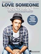 Cover icon of Love Someone sheet music for voice, piano or guitar by Jason Mraz, Chaska Potter, Chris Keup, Mai Bloomfield, Mona Tavakoli and Stewart Myers, intermediate skill level