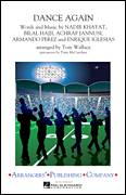 Cover icon of Dance Again (COMPLETE) sheet music for marching band by Tom Wallace, Achraf Jannusi, Armando Perez, Bilal Hajji, Enrique Iglesias, Jennifer Lopez, Nadir Khayat and Pitbull, intermediate skill level