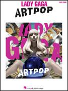 Cover icon of ARTPOP sheet music for piano solo by Lady Gaga, Dino Zisis, Nicholas Monson and Paul Blair, easy skill level