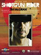 Cover icon of Shotgun Rider sheet music for voice, piano or guitar by Tim McGraw, Hillary Lindsey, Marv Green and Troy Verges, intermediate skill level