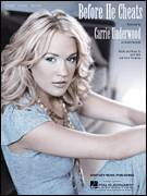 Cover icon of Before He Cheats sheet music for voice, piano or guitar by Carrie Underwood, Chris Tompkins and Josh Kear, intermediate skill level