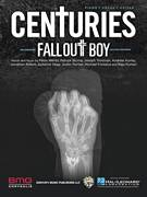 Cover icon of Centuries sheet music for voice, piano or guitar by Fall Out Boy, Andrew Hurley, Jonathan Rotem, Joseph Trohman, Justin Tranter, Michael Fonesca, Patrick Stump, Peter Wentz, Raja Kumari and Suzanne Vega, intermediate skill level