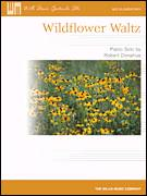 Cover icon of Wildflower Waltz sheet music for piano solo (elementary) by Robert Donahue, beginner piano (elementary)