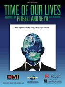 Cover icon of Time Of Our Lives sheet music for voice, piano or guitar by Pitbull & Ne-Yo, Ne-Yo, Pitbull, Al Burna, Armando C. Perez, Henry Walter, Lukasz Gottwald, Shaffer Smith and Stepan Taft, intermediate skill level