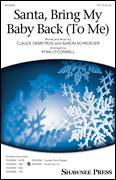 Cover icon of Santa, Bring My Baby Back (To Me) sheet music for choir (TTBB: tenor, bass) by Aaron Schroeder, Elvis Presley and Claude DeMetruis, intermediate skill level