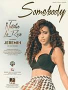 Cover icon of Somebody sheet music for voice, piano or guitar by Natalie La Rose feat. Jeremih, Alex Schwartz, Jeremih Felton, Joe Khajadourian, Krystin Watkins, Natalie La Rose, Tramar Dillard and William Lobban-Bean, intermediate skill level