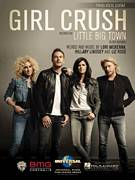 Cover icon of Girl Crush sheet music for voice, piano or guitar by Little Big Town, Hillary Lee Lindsey, Liz Rose and Lori McKenna, intermediate skill level