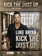 Cover icon of Kick The Dust Up sheet music for voice, piano or guitar by Luke Bryan, Ashley Gorley, Chris Destefano and Dallas Davidson, intermediate skill level