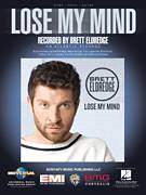 Cover icon of Lose My Mind sheet music for voice, piano or guitar by Brett Eldredge, Brian Burton, Gian Piero Reverberi, Gianfranco Reverberi, Heather Morgan, Ross Copperman and Thomas Callaway, intermediate skill level