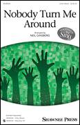 Cover icon of Ain't Gon' Let Nobody Turn Me Round sheet music for choir (3-Part Mixed) by Neil Ginsberg and African-American Folksong, intermediate skill level