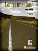 Cover icon of Long Time Gone sheet music for voice, piano or guitar by Dixie Chicks and Darrell Scott, intermediate skill level