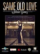 Cover icon of Same Old Love sheet music for voice, piano or guitar by Selena Gomez, Benjamin Levin, Charlotte Aitchison, Mikkel Eriksen, Ross Golan and Tor Erik Hermansen, intermediate skill level