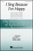 Cover icon of I Sing Because I'm Happy sheet music for choir (3-Part Treble) by Charles H. Gabriel, Rollo Dilworth, Georgia Mass Choir, Civilla D. Martin and Kenneth Paden (arr.), intermediate skill level