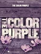 Cover icon of The Color Purple sheet music for voice and piano by Allee Willis, Brenda Russell and Stephen Bray, intermediate skill level