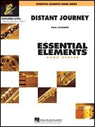 Cover icon of Distant Journey (COMPLETE) sheet music for concert band by Paul Lavender, intermediate skill level