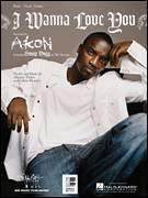 Cover icon of I Wanna Love You sheet music for voice, piano or guitar by Akon featuring Snoop Dogg, Akon, Aliaune Thiam and Calvin Broadus, intermediate skill level