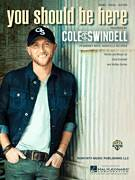 Cover icon of You Should Be Here sheet music for voice, piano or guitar by Cole Swindell and Ashley Gorley, intermediate skill level