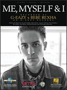 Cover icon of Me, Myself and I sheet music for voice, piano or guitar by G-Eazy, G-Eazy x Bebe Rexha, Ben Kohn, Bleta Rexha, Christoph Andersson, Gerald Gillum, Lauren Christy, Michael Keenan, Peter Kelleher and Tom Barnes, intermediate skill level