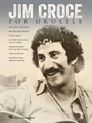 Cover icon of New York's Not My Home sheet music for ukulele by Jim Croce, intermediate skill level
