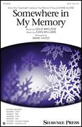 Cover icon of Somewhere In My Memory sheet music for choir (SATB: soprano, alto, tenor, bass) by John Williams, Mark Hayes and Leslie Bricusse, classical score, intermediate skill level