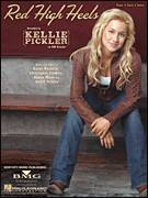 Cover icon of Red High Heels sheet music for voice, piano or guitar by Kellie Pickler, Aimee Mayo, Christopher Lindsey and Karyn Rochelle, intermediate skill level