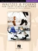 Cover icon of By The Beautiful Blue Danube sheet music for piano solo by Johann Strauss, Jr. and Phillip Keveren, classical score, easy skill level