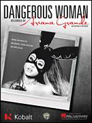 Cover icon of Dangerous Woman sheet music for voice, piano or guitar by Ariana Grande, Johan Carlsson, Max Martin and Ross Golan, intermediate skill level