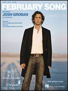 Cover icon of February Song sheet music for voice, piano or guitar by Josh Groban, John Ondrasik and Marius De Vries, intermediate skill level