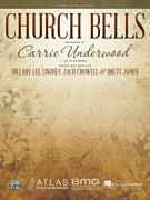 Cover icon of Church Bells sheet music for voice, piano or guitar by Carrie Underwood, Brett James, Hillary Lee Lindsey and Zach Crowell, intermediate skill level