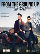 Cover icon of From The Ground Up sheet music for voice, piano or guitar by Dan & Shay, Chris Destefano, Dan Smyers and Shay Mooney, intermediate skill level