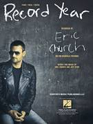 Cover icon of Record Year sheet music for voice, piano or guitar by Eric Church and Jeff Hyde, intermediate skill level