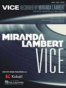 Cover icon of Vice sheet music for voice, piano or guitar by Miranda Lambert, Josh Osborne and Shane McAnally, intermediate skill level
