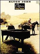 Cover icon of The Captain And The Kid sheet music for voice, piano or guitar by Elton John and Bernie Taupin, intermediate skill level
