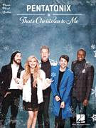 Cover icon of That's Christmas To Me sheet music for voice, piano or guitar by Pentatonix, Kevin Olusola and Scott Hoying, intermediate skill level