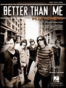 Cover icon of Better Than Me sheet music for voice, piano or guitar by Hinder, Austin Winkler, Brian Howes, Lloyd Garvey, Mark King, Michael Rodden and Ross Hanson, intermediate skill level