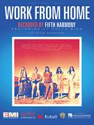 Cover icon of Work From Home (featuring Ty Dolla $ign) sheet music for voice, piano or guitar by Fifth Harmony, Ty Dolla $ign, Alexander Izquiedro, Brian Lee, Claire Demorest, Dallas Koehlke, Joshua Coleman and Tyrone Griffin, intermediate skill level