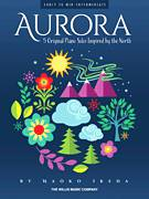 Cover icon of Aurora sheet music for piano solo (elementary) by Naoko Ikeda, beginner piano (elementary)