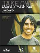 Cover icon of Startin' With Me sheet music for voice, piano or guitar by Jake Owen, Jimmy Ritchey, Joshua Owen and Kendell Marvell, intermediate skill level