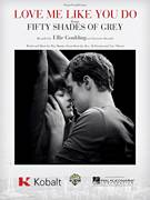 Cover icon of Love Me Like You Do (from 'Fifty Shades Of Grey') sheet music for voice, piano or guitar by Ellie Goulding, Ali Payami, Ilya, Max Martin, Savan Kotecha and Tove Lo, intermediate skill level