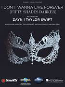 Cover icon of I Don't Wanna Live Forever sheet music for voice, piano or guitar by Zayn and Taylor Swift, Jack Antonoff, Sam Dew and Taylor Swift, intermediate skill level