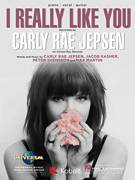 Cover icon of I Really Like You sheet music for voice, piano or guitar by Carly Rae Jepsen, intermediate skill level